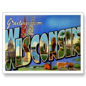 My first state - Wisconsin!