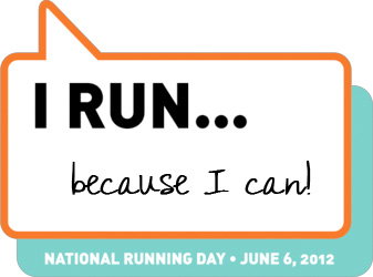 I run...because I can!